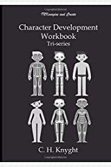 Character Development Workbook: Tri-series Paperback