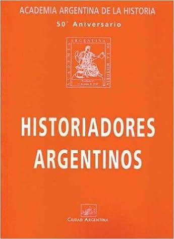 Historiadores Argentinos: Patronos de la Academia Argentina ...