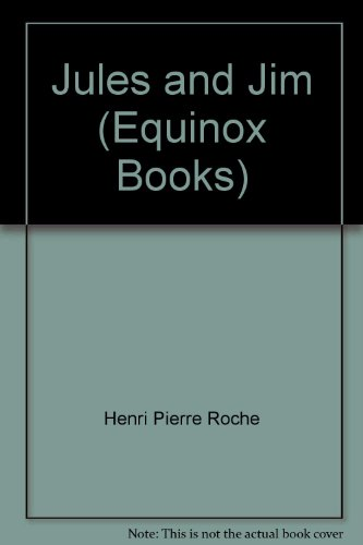 Jules and Jim (Equinox Books)