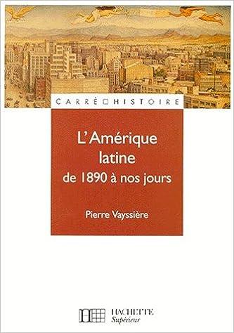 Livre L'Amérique latine de 1890 à nos jours pdf