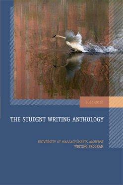 The Student Writing Anthology 2011-2012