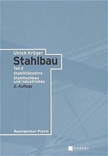 stahlbau-2-aufl-2-bde-bd-2-stabilittslehre-stahlhochbau-und-industriebau-bauingenieur-praxis