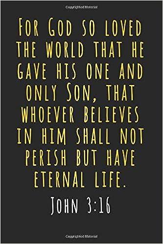 John 3 16 Journal For God So Loved The World Christian Devotional