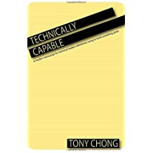 Technically Capable: A modern manuscript for technical leaders relentlessly trying to build something great.
