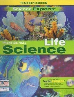 2009 Prentice Hall Life Science Teacher Edition (Science Explorer)