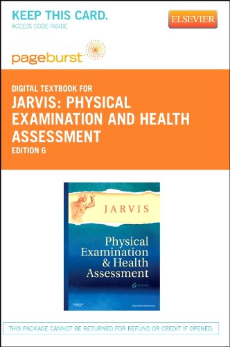 Physical Examination and Health Assessment - Elsevier eBook on VitalSource (Retail Access Card), 6e by Saunders
