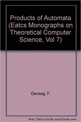 Products of Automata: Volume 7 (Monographs in Theoretical Computer Science. An EATCS Series)