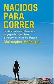 Born To Run: Amazon.es: McDougall, Christopher: Libros en idiomas ...