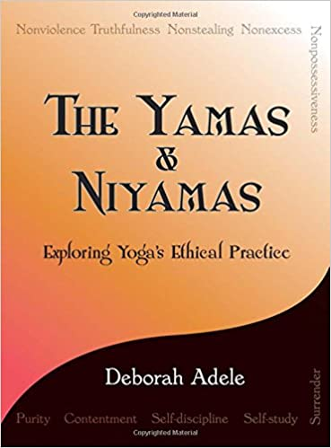 The The Yamas & Niyamas: Exploring Yoga's Ethical Practice