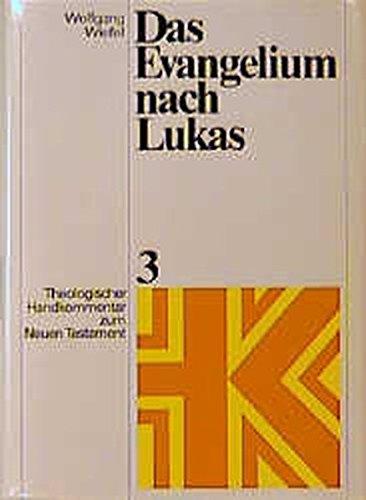 Theologischer Handkommentar zum Neuen Testament, Bd.3, Das Evangelium nach Lukas (Theologischer Handkommentar zum Neuen Testament (ThHK))
