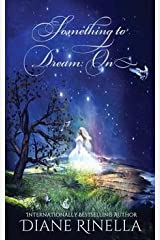 [(Something to Dream on)] [By (author) Diane Rinella] published on (January, 2015) Paperback