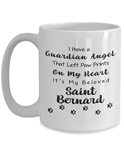 (Saint Bernard Memorial Gift, I Have a Guardian Angel That Left Paw Prints On My Heart, It's My Beloved Saint Bernard, Pet Remembrance Gift )