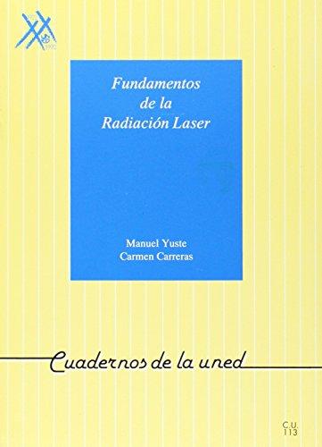 Descargar Libro Fundamentos De La Radiación Laser Manuel Yuste Llandres