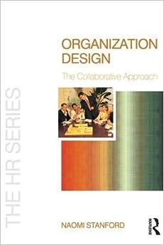 Organization Design (The HR Series) by Naomi Stanford (2004-12-13)