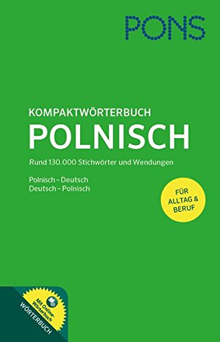 pons-kompaktwrterbuch-polnisch-polnisch-deutsch-deutsch-polnisch-mit-130-000-stichwrtern-wendungen-sowie-einem-online-wrterbuch