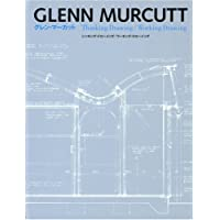 Glenn Murcutt: Thinking Drawing / Working Drawing (English and Japanese Edition)