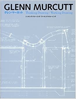 glenn murcutt thinking drawing working drawing pdf