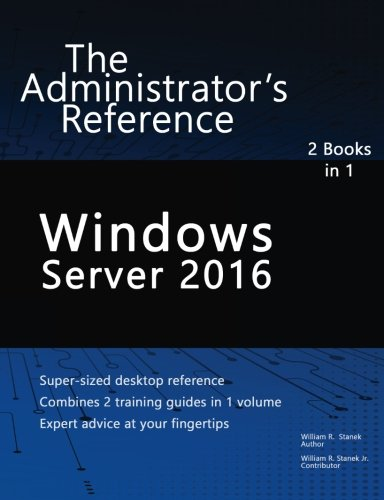 Windows Server 2016: The Administrator's Reference - Best