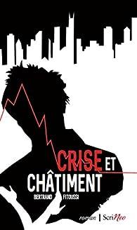 Crise et châtiment par Bertrand Fitoussi