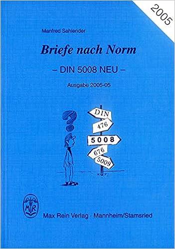 Briefe Nach Norm Din 5008 Neu Amazonde Manfred Sahlender Bücher