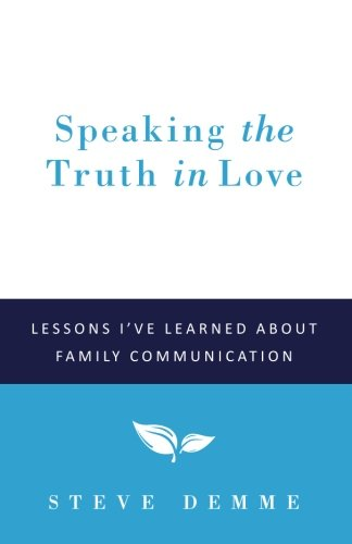 Speaking the Truth in Love: Lessons I