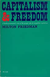 Capitalism & Freedom: A Leading Economist's View of the Proper Role of Competitive Capitalism