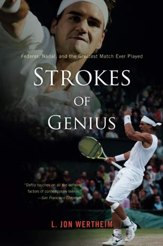 (Strokes of Genius: Federer, Nadal, and the Greatest Match Ever)