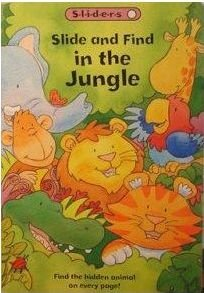 Read Online Slide and Find In the Jungle pdf epub
