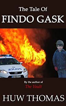 The Tale Of Findo Gask by [Thomas, Huw]