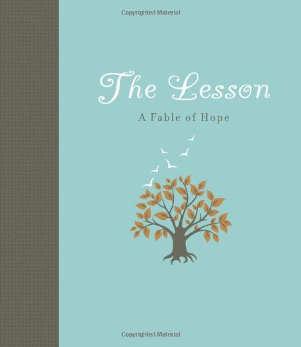 Read Online The Lesson: A Fable of Hope pdf epub