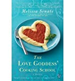 img - for [ The Love Goddess' Cooking School [ THE LOVE GODDESS' COOKING SCHOOL ] By Senate, Melissa ( Author )Oct-26-2010 Paperback book / textbook / text book