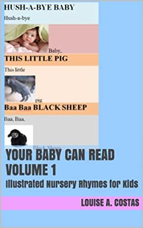 Your Baby Can Read Volume 1: Illustrated Nursery Rhymes