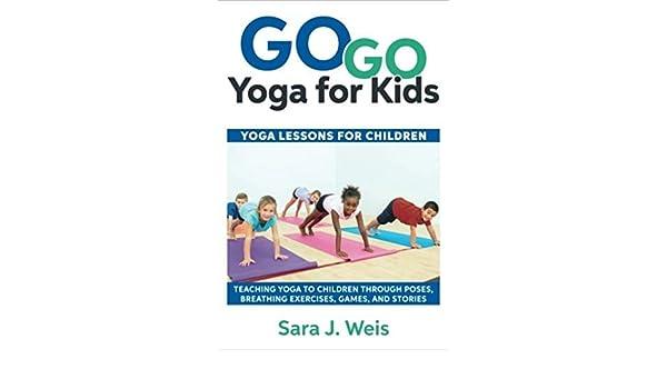 Amazon.com : [0998213128] [9780998213125] Go Go Yoga for ...