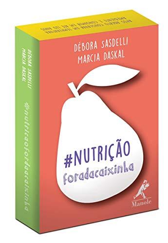 Nutrição Fora Caixinha Débora Sasdelli