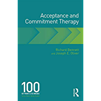 Acceptance and Commitment Therapy: 100 Key Points and Techniques (English Edition)
