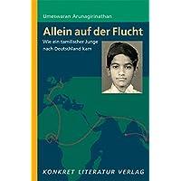Allein auf der Flucht: Wie ein tamilischer Junge nach Deutschland kam