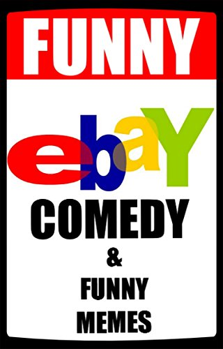 Memes: Ebay Comedy & Funny Memes: Huge Books Of Memes & Ebay Madness