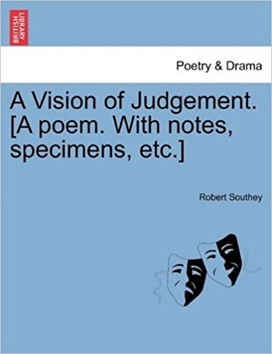 Book A Vision of Judgement. [A poem. With notes, specimens, etc.] by Robert Southey (2011-02-11)