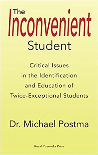 When Is Student Gifted Or Disabled New >> The Inconvenient Student Critical Issues In The