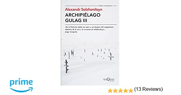 Archipiélago Gulag III: 2 (Tiempo de Memoria): Amazon.es ...