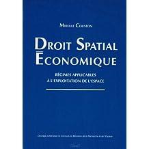 Droit spatial économique : Régimes applicables à l'exploitation de l'espace