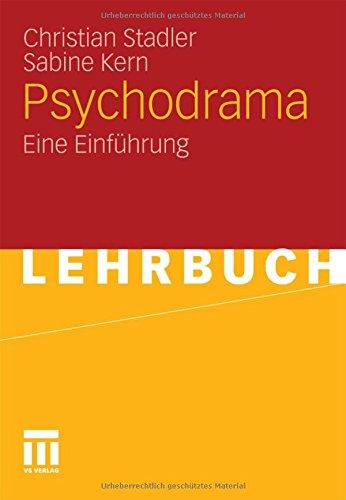 Psychodrama: Eine Einführung (German Edition)