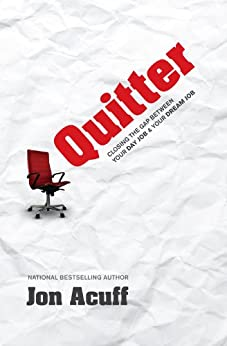 Quitter by [Acuff, Jon]