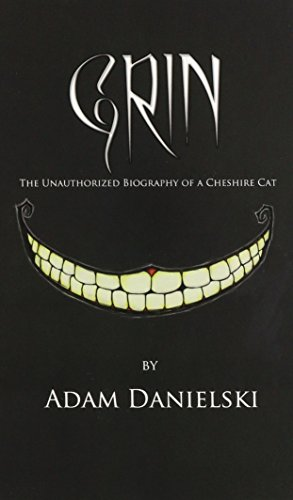 Grin: The Unauthorized Biography of a Cheshire Cat