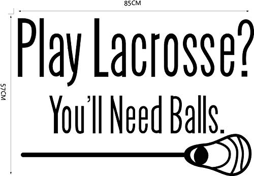 Homefind 33 w x 22 h - Play Lacrosse? Youll Need Balls. - Inspiring Quotes Black DIY Wall Stickers Lettering Vinyl Wall Decals Art Decor Mural Room Decor for living room bedroom playroom gym