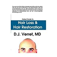 [Patient Guide to Hair Loss and Hair Restoration] [Author: Verret, D.J.] [March, 2009]