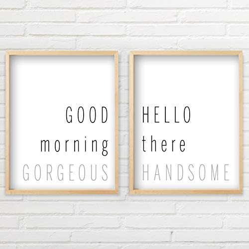 Good Morning Gorgeous Hello There Handsome Wall Decor | TWO Unframed 11