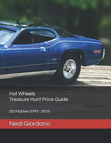 Hot Wheels Value (Hot Wheels Treasure Hunt Price Guide: 2019 Edition (1995 -)