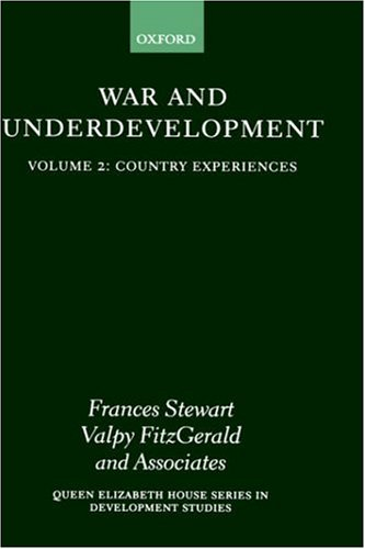 Country Experiences (War and Underdevelopment, Volume 2)