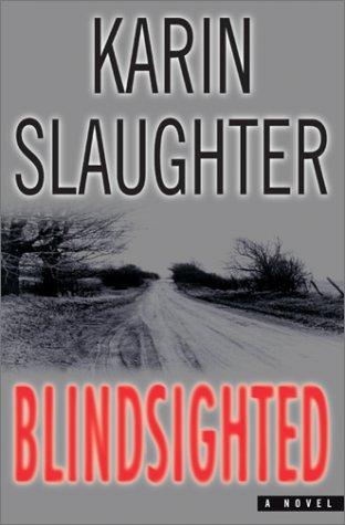 Blindsighted: A Novel (Dr. Sara Linton)